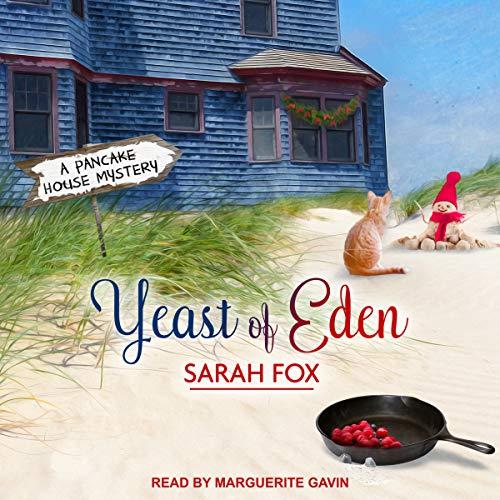 Yeast of Eden Audiobook By Sarah Fox cover art