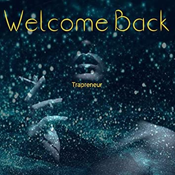 Welcome Back (feat. Rambo)