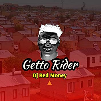 Getto Rider
