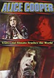 Trashes the World - Alice Cooper