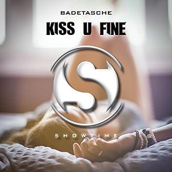 Kiss U Fine