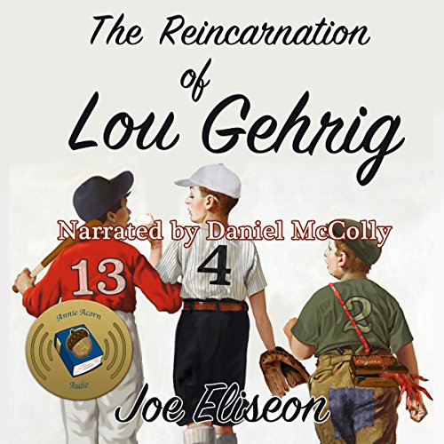 The Reincarnation of Lou Gehrig audiobook cover art