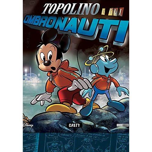 TOPOLINO SUPER DE LUXE EDITION N. 10 - TOPOLINO E GLI OMBRONAUTI