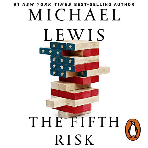 The Fifth Risk     Undoing Democracy               By:                                                                                                                                 Michael Lewis                               Narrated by:                                                                                                                                 Victor Bevine                      Length: 5 hrs and 10 mins     289 ratings     Overall 4.2