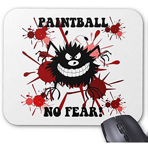 Lustig keine Furcht Paintball-Spiel-Mausunterlage 30X25CM