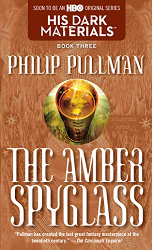 His Dark Materials: The Amber Spyglass (Book 3)の詳細を見る