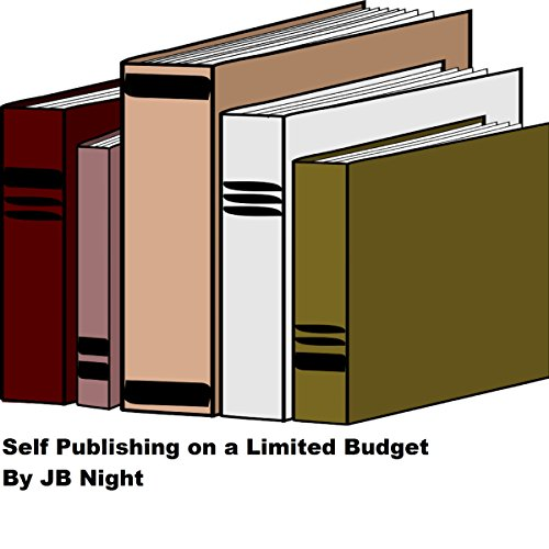 Self Publishing on a Limited Budget cover art