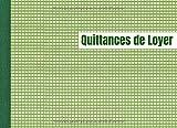 Quittances de Loyer: Carnet à souche 'Quittance de loyer' - 50...