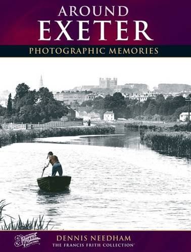 Exeter: Photographic Memories