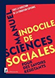 Manuel indocile de sciences sociales - Format Kindle - 16,99 €