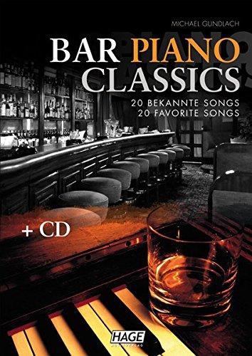 Bar Piano Classics (mit CD): 20 bekannte Songs - leicht bis mittelschwer arrangiert