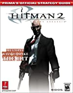 Hitman 2 - Prima's Official Strategy Guide de Prima Development