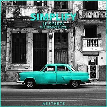 Simplify (The Remixes, Vol. 1)
