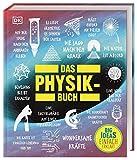 Big Ideas. Das Physik-Buch:...