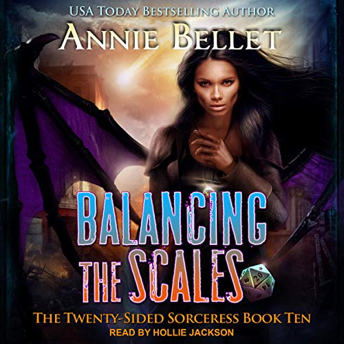 Balancing the Scales: The Twenty-Sided Sorceress, Book 10