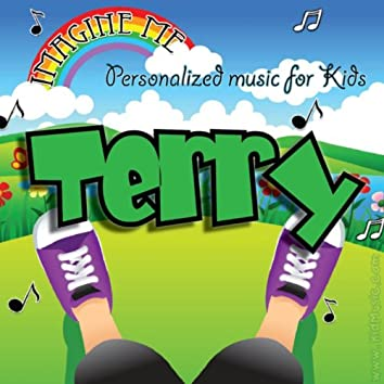 Imagine Me - Personalized Music for Kids: Terry