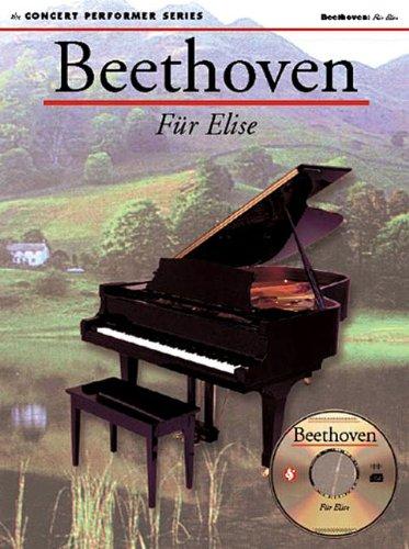 Für Elise -Piano- (Book/Cd-Rom): CD-Rom für Klavier: Fur Elise (Book/CD-ROM) (Concert Performer Series)
