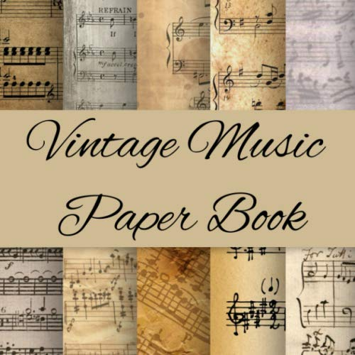 Vintage Music Paper Book: Old Music Sheets for Paper Crafts | Vintage Piano Scrapbook Kit