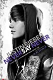 Bieber, Justin Poster Never Say