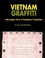Vietnam Graffiti: Messages from a Forgotten Troopship 1574271547 Book Cover