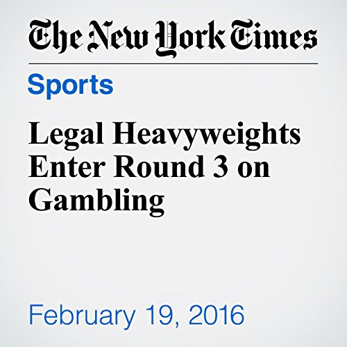 Legal Heavyweights Enter Round 3 on Gambling audiobook cover art