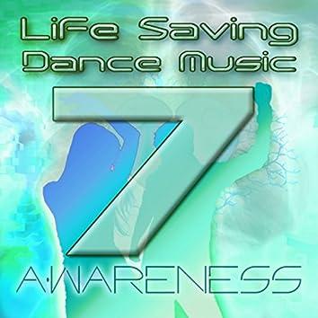 Life Saving Dance Music Vol. 7