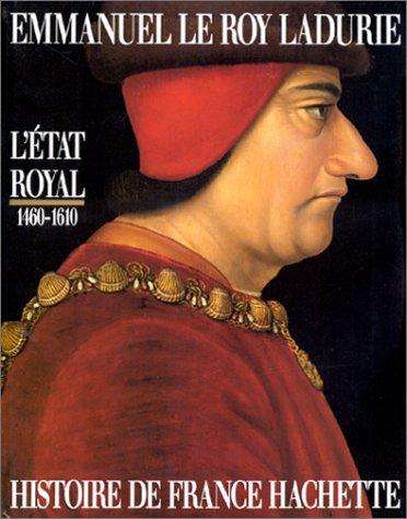 Histoire de France : L'État royal, 1460-1610