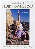 Yoga for Surfers II Fluid Power Yoga
