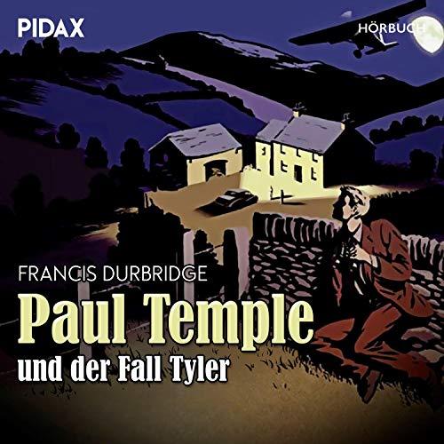 Paul Temple und der Fall Tyler Titelbild