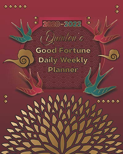 2020-2022 Quinton's Good Fortune Daily Weekly Planner: A Personalized Lucky Three Year Planner With Motivational Quotes
