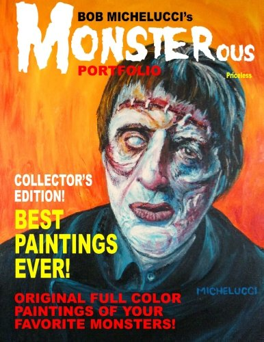 Bob Michelucci's MONSTEROUS Portfolio