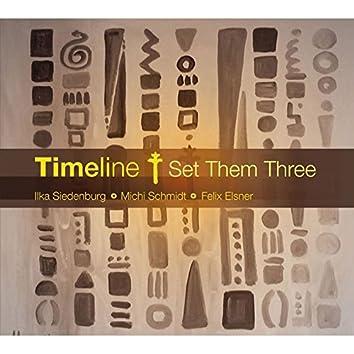 Timeline - Set Them Three