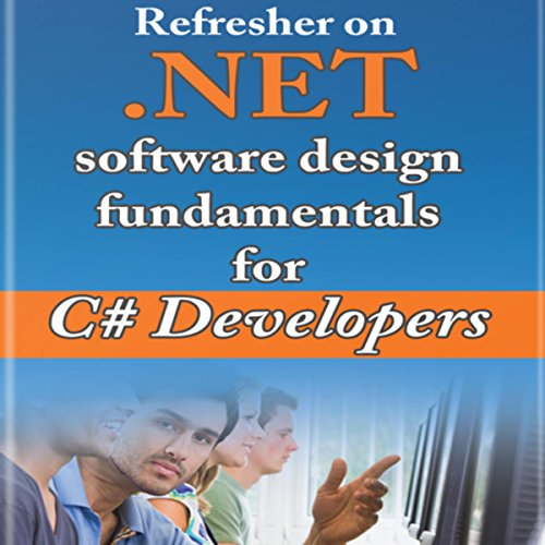 Refresher on .NET and Software Design Fundamentals for C# Developers audiobook cover art