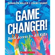 [Donalyn Miller] Game Changer! Book Access for All Kids [Paperback]
