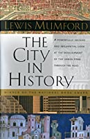 The City in History: Its Origins, Its Transformations, and Its Prospects