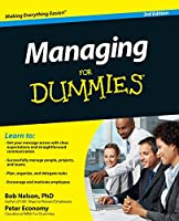 Managing For Dummies (For Dummies Series)