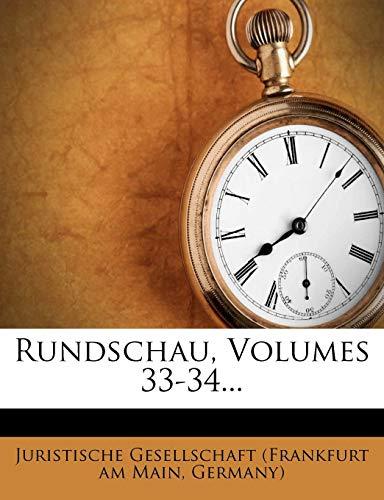 Rundschau, Volumes 33-34...
