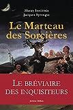 Le Marteau des sorcières - Malleus Maleficarum