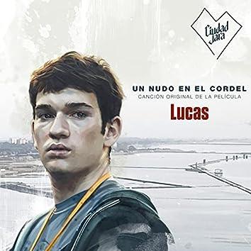 Un Nudo en el Cordel (B.S.O. Lucas)