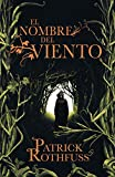 El nombre del viento/ The Name of The Wind: Primer Dia/ Day One (Cronicas Del Asesino De Reyes/ The Kingkiller Chronicle)