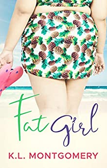Fat Girl by [K.L. Montgomery]