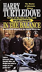 In the Balance (Worldwar #1) by Harry Turtledove