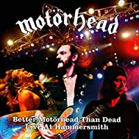 BETTER MOTORHEAD THAN
