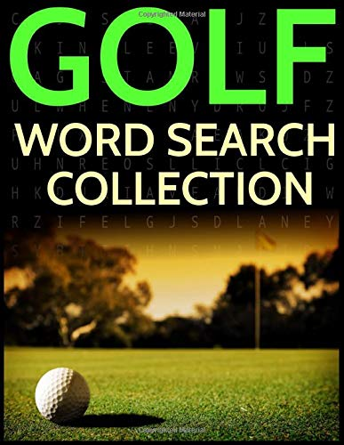 Golf Word Search Collection: Golfers, Golf Courses, Players and Legends Wordsearches