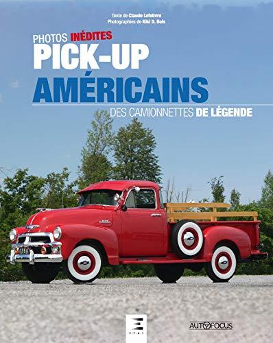 Pick-up américains : Des camionnettes de légende