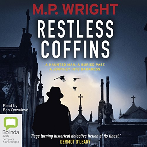 The Restless Coffins     J. T. Ellington, Book 3              By:                                                                                                                                 M. P. Wright                               Narrated by:                                                                                                                                 Ben Onwukwe                      Length: 12 hrs and 22 mins     2 ratings     Overall 5.0