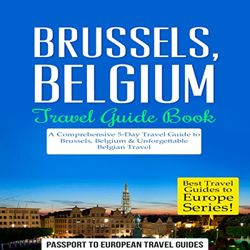 Brussels, Belgium: Travel Guide Book cover art