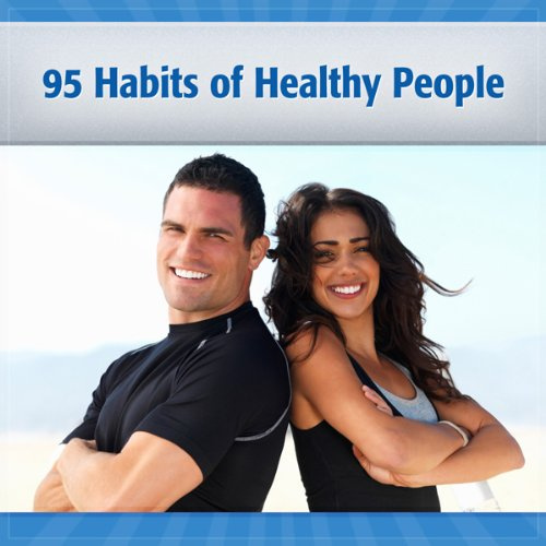 95 Habits of Healthy & Happy People audiobook cover art