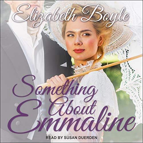 Something About Emmaline Audiobook By Elizabeth Boyle cover art