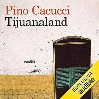 Tijuanaland copertina